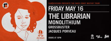 BASS COAST MUTINY TOUR: The Librarian at Lucky Bar