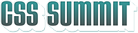 CSS Summit 2014 - The 6th Annual Online, Live CSS and...