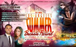 LA Summer Bachata Festival/Salsa Kizomba Workshops...