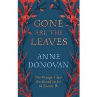 Launch of Anne Donovan's new novel, Gone Are The Leaves
