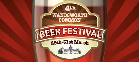 Wandsworth Common Beer Festival 2012: 29th-31st March...