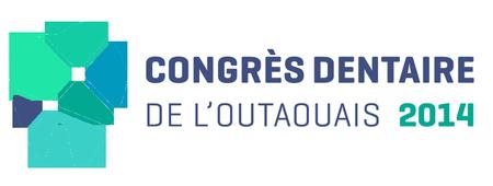 Congrès dentaire de l'Outaouais 2014