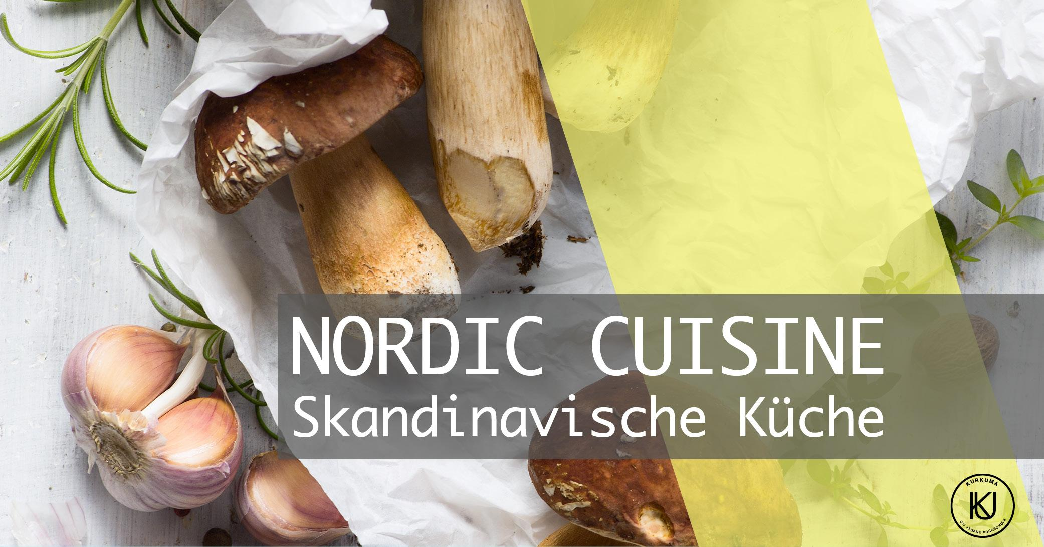 NORDIC CUISINE - Skandinavische Küche mit Corinna Krampe