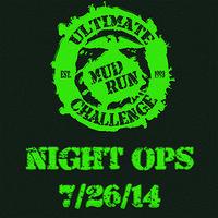 Volunteer July 26, 2014 Ultimate Challenge Night Ops