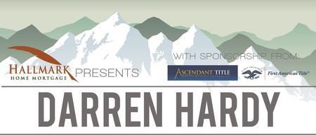 Hallmark Home Mortgage Presents Darren Hardy