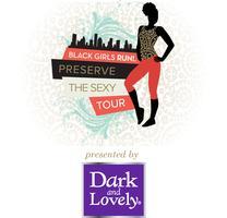 2014 Black Girls RUN! Preserve the Sexy Tour Presented...