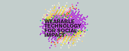 Wearable Wednesday SF: Wearable Technology for Social...