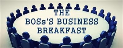 THE BOSs'S BREAKFAST (Networking for Small Business)