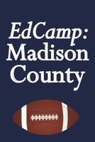 EdCamp: Madison County