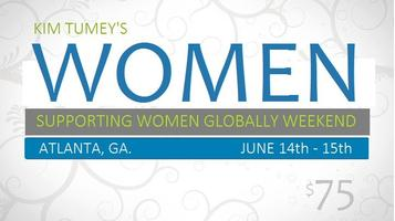 Women Supporting Women Globally Weekend in Atlanta