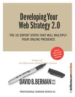 Perfecting Your Web Strategy 2.0: 10 expert steps to...
