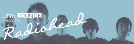 Linn Lounge presents Radiohead
