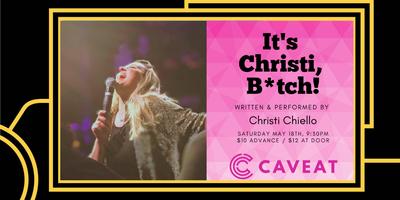 It's Christi, B*tch!
