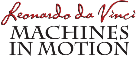 Leonardo da Vinci : Machines in Motion