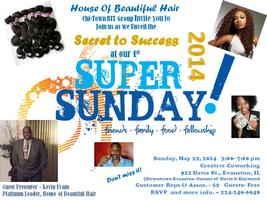 House of Beautiful Hair Chi-Town Super Sunday