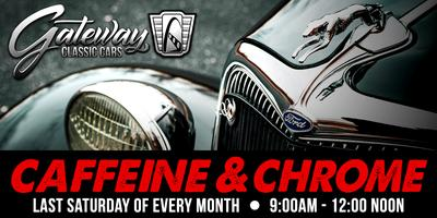 Caffeine and Chrome - Gateway Classic Cars