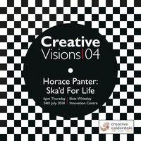 Creative Visions 04: Horace Panter - Ska'd For Life