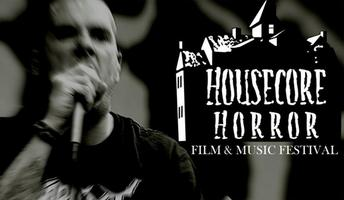 PHILIP ANSELMO's HOUSECORE™ HORROR FILM FESTIVAL '14 -...