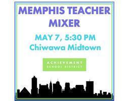 Memphis Teacher Mixer