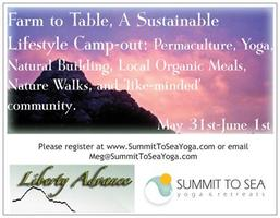 Farm to Table, A Sustainable Lifestyle Camp Out:...
