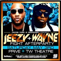 Lil Wayne & Jeezy LAS VEGAS FIGHT AFTERPARTY May 3rd @...