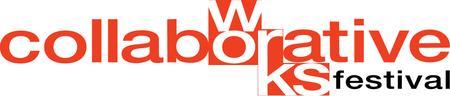 2014 COLLABORATIVE WORKS FESTIVAL MASTER CLASS:...