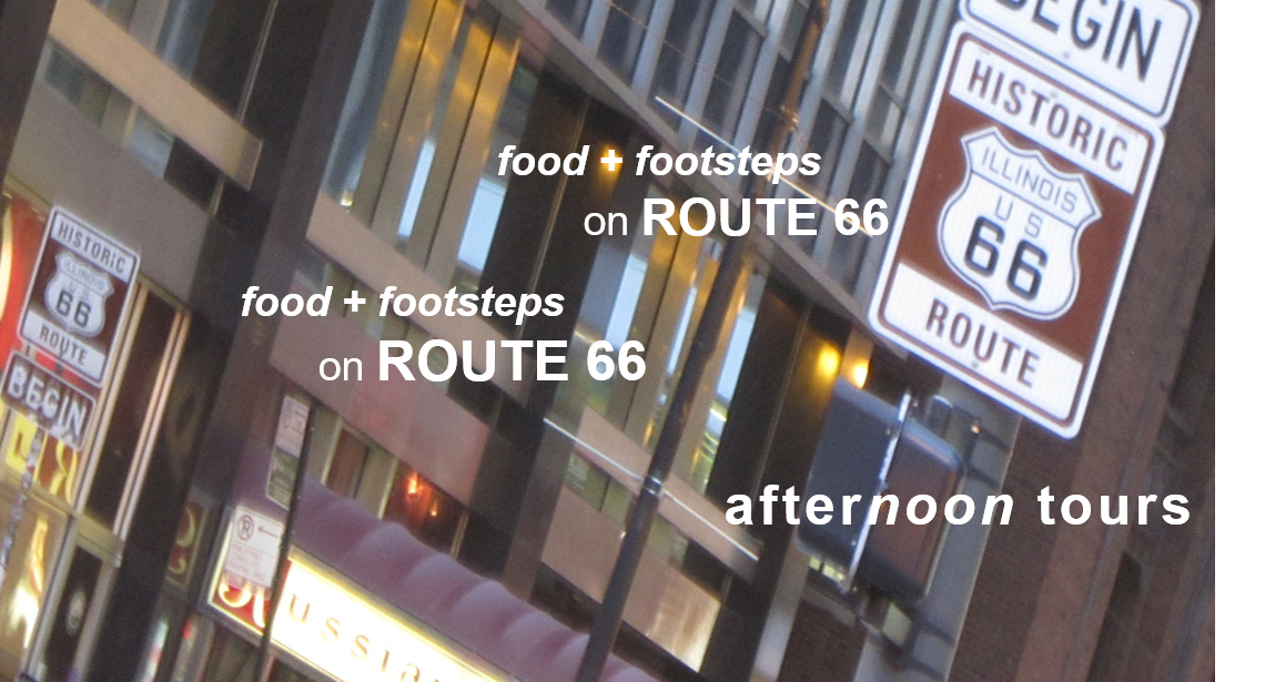 food + footsteps on Route 66 | Afternoon Tours in Chicago