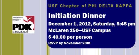 PDK Fall 2012 Initiation Dinner