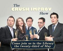 The Crush Improv Show