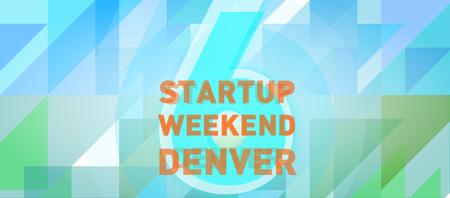 Denver Startup Weekend 06/27