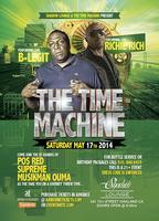 The Time Machine presents: B - Legit & Richie Rich Live