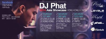 DJ PHAT(UK) Asia Showcase - Prive Club Hong Kong