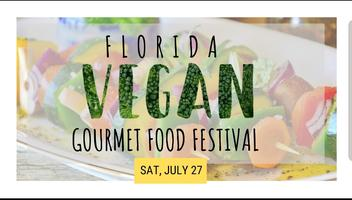 "Florida Vegan ""Gourmet"" Food Festival"