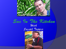 Sax In The Kitchen - Vegan & Raw Cooking Series