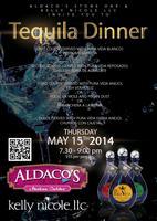 Aldaco's Stone Oak Tequila Dinner
