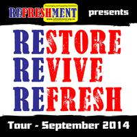 Restore Revive Refresh Tour 2014 (Sheffield)