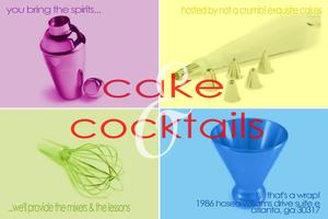 cake & cocktails