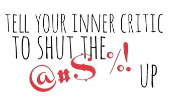 Inner Critic: How to tame your own worst enemy
