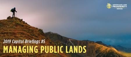 Capitol Briefings #5: Managing Public Lands-MT