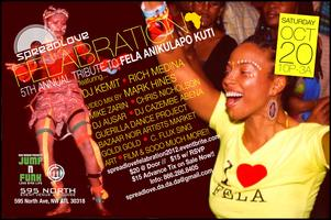 Spread Love 5th Annual FELABRATION!! feat. DJ KEMIT, RICH...