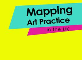 Mapping Art Practice in the UK Symposium