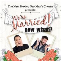 JUN 15 - We're Married! Now What? Pride Concert