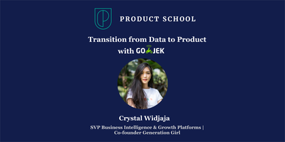 Transition from Data to Product by GOJEK's SVP