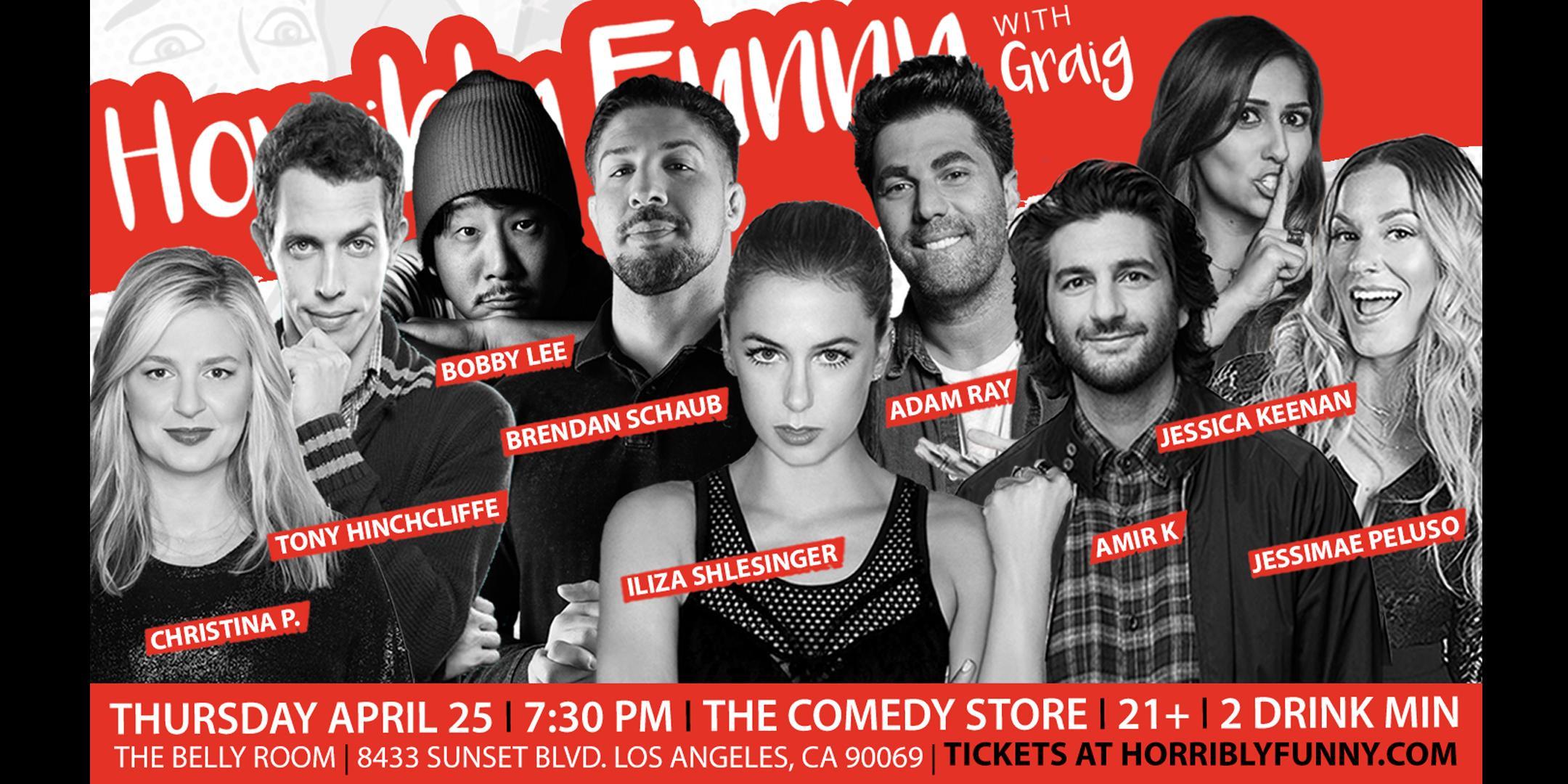 Horribly Funny - Iliza Shlesinger, Bobby Lee, Brendan Schaub, Christina P.