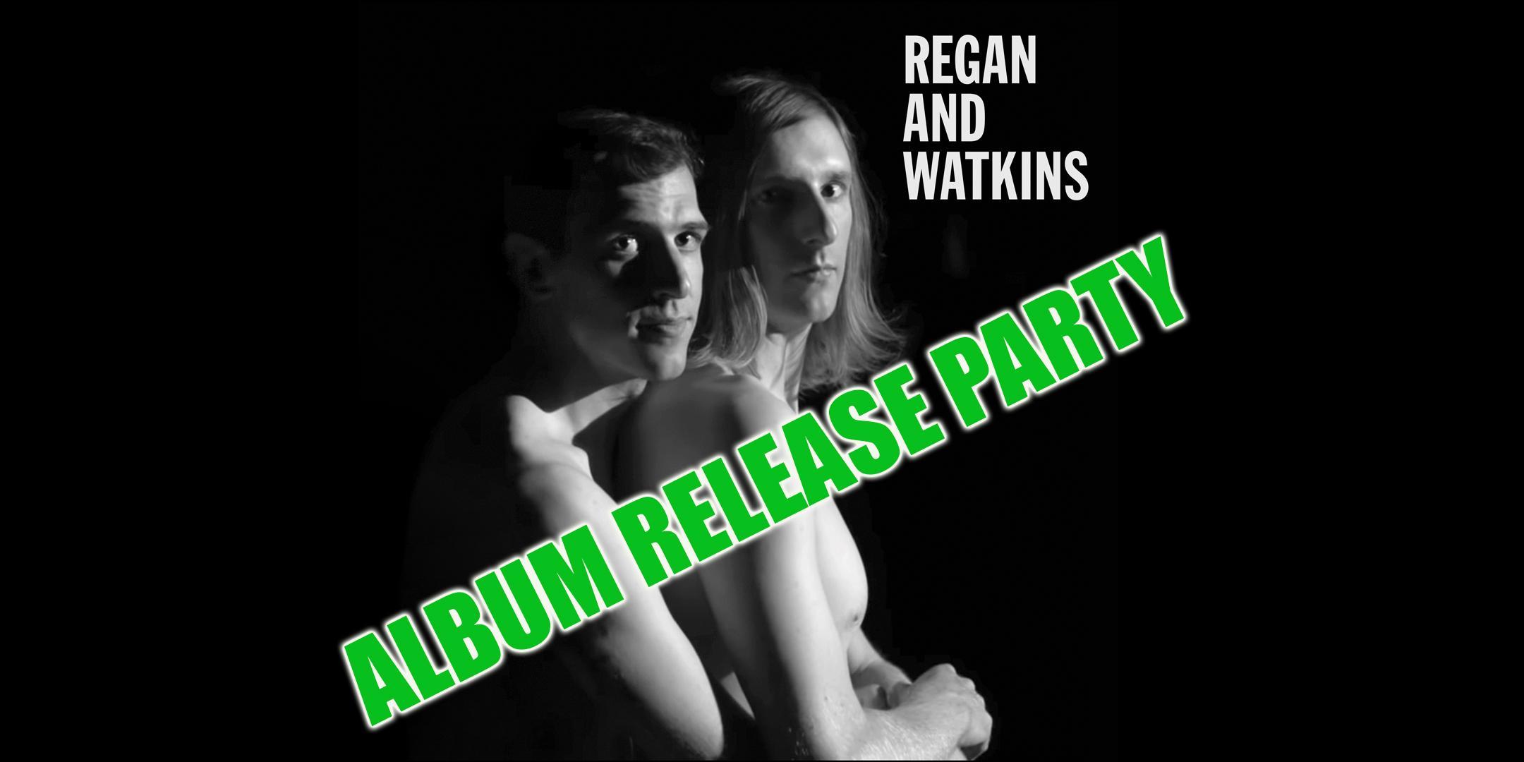 Regan and Watkins Album Release Party