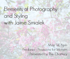 Elements of Photography and Styling with Jaime Smialek