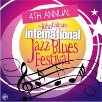 4th Annual John Coltrane International Jazz and Blues...