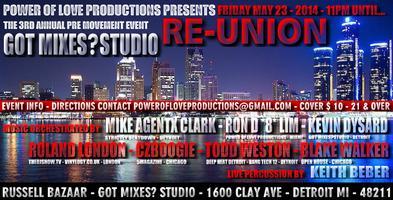 Pre - Event 3rd Annual RE-UNION - Detroit Movement...