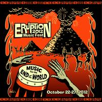 ERUPTION MUSIC FEST 2012