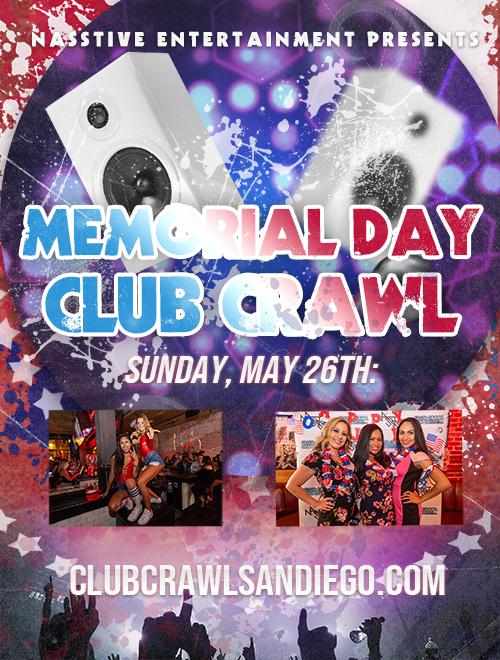 MEMORIAL DAY WEEKEND CLUB CRAWL - Sunday, May 26th